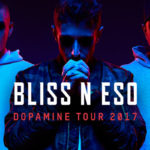 Bliss n Eso announce 'The Dopamine Tour'