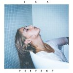 ISA explores the pressure of always being perfect in her new single 'Perfect'
